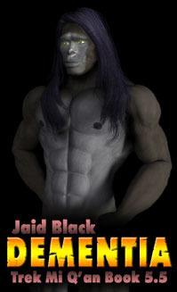 Dementia by Jaid Black