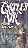 Castles in the Air by Patricia Gallagher
