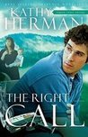 The Right Call (Sophie Trace Trilogy #3)