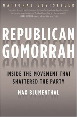 Republican Gomorrah: Inside the Movement that Shattered the Party EPUB