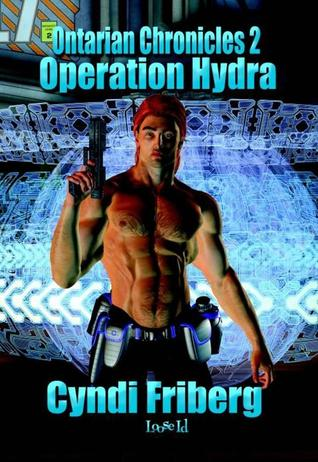 Operation Hydra (Ontarian Chronicles, # 2)