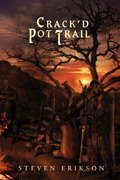 Crack'd Pot Trail (The Tales of Bauchelain and Korbal Broach, #4)