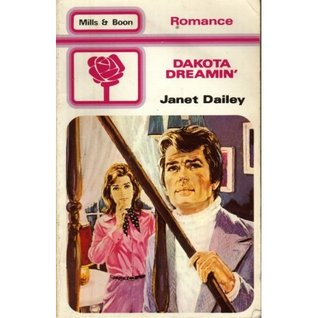 Dakota Dreamin' by Janet Dailey
