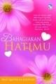 Bahagiakan Hatimu by Ibn Qayyim al-Jawziyya