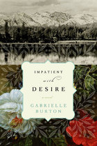 Impatient with Desire by Gabrielle Burton