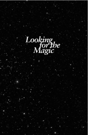 Looking for the Magic