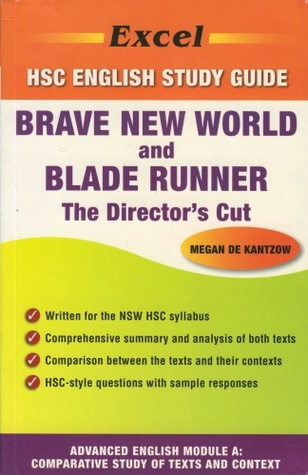 Brave New World and Blade Runner: The Director's Cut (Excel HSC English Study Guide)
