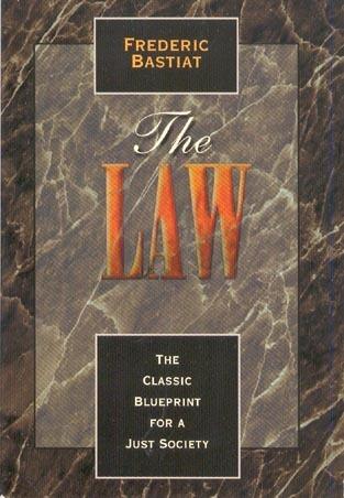 The Law by Frédéric Bastiat