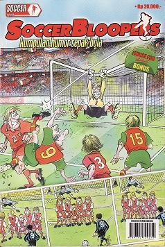 Soccer Bloopers - Kumpulan Humor Sepak Bola