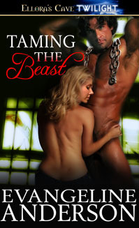 Taming the Beast by Evangeline Anderson