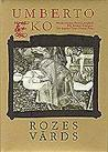 Rozes vārds by Umberto Eco