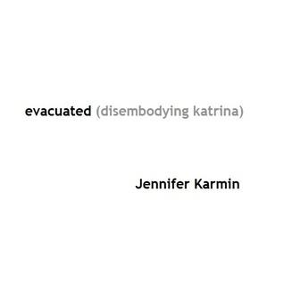 Evacuated: Disembodying Katrina