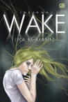 Wake - Terjaga by Lisa McMann