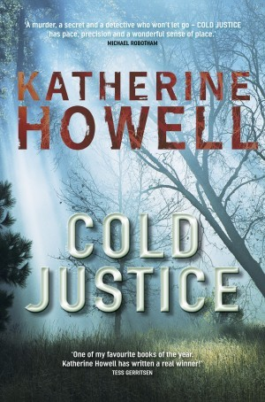 Cold Justice by Katherine Howell