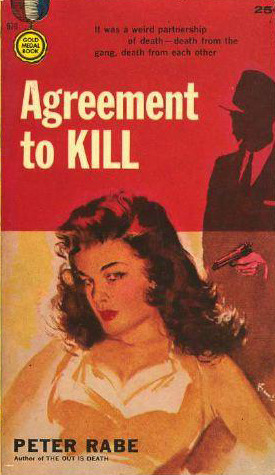Agreement to Kill by Peter Rabe