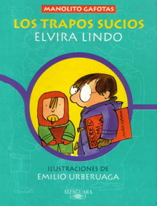 Los trapos sucios by Elvira Lindo