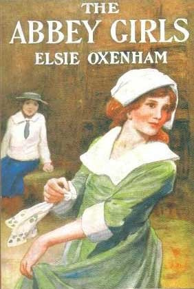The Abbey Girls by Elsie J. Oxenham