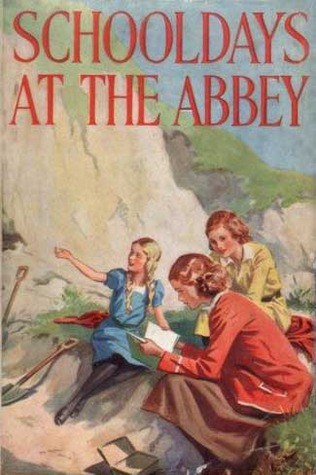 Schooldays at The Abbey (The Abbey Girls...