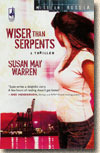 Wiser Than Serpents (Mission: Russia, #3)