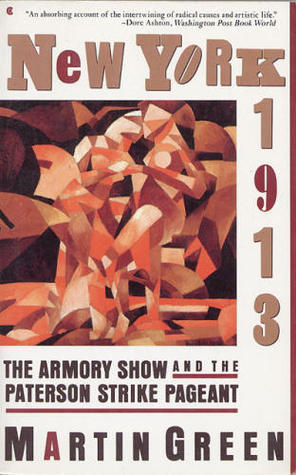 New York 1913: The Armory Show and the Paterson Strike Pageant