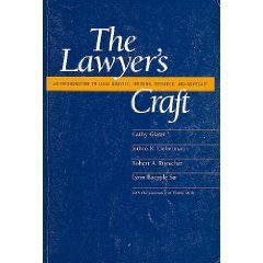 The Lawyer's Craft: An Introduction to Legal Analysis, Writing, Research, and Advocacy
