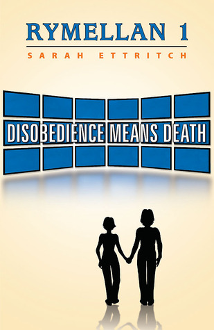 Disobedience Means Death (Rymellan Book 1)