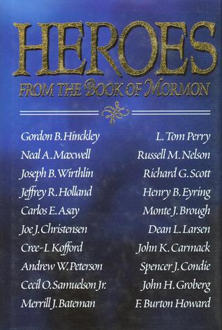 Heroes from the Book of Mormon