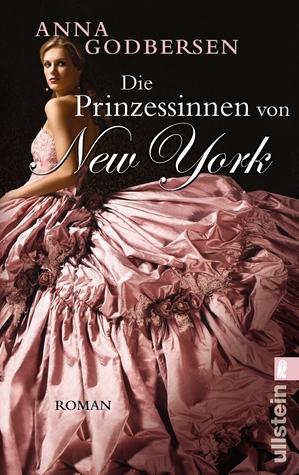 Die Prinzessinnen von New York (Die Prinzessinnen von New York, #1)