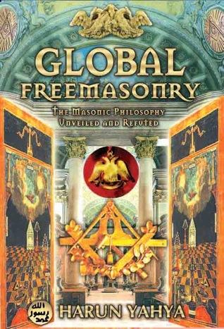 Global FreeMasonry by Harun Yahya
