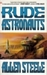 Rude Astronauts by Allen Steele