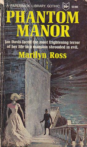 Phantom Manor by Marilyn Ross