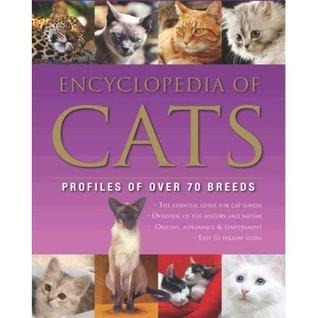 Encyclopedia Of Cats (Encyclopedia Of…)
