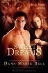 Sweet Dreams by Dana Marie Bell