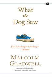 What the Dog Saw, dan Petualangan-Petualangan Lainnya