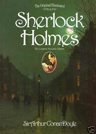 The Original Illustrated 'Strand' Sherlock Holmes