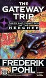 The Gateway Trip (Heechee Saga, #5)