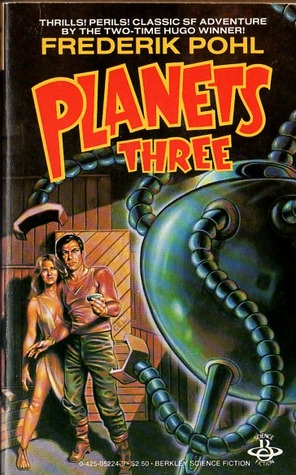 Planets Three by Frederik Pohl