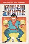 Tahuchi Mister by DS Group