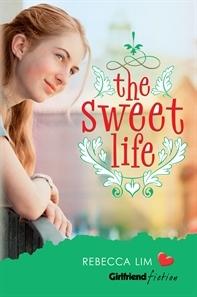 The Sweet Life (Girlfriend Fiction, #7)
