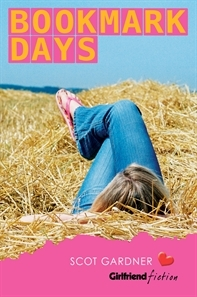 Bookmark Days (Girlfriend Fiction, #9)