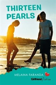 Thirteen Pearls (Girlfriend Fiction, #18)