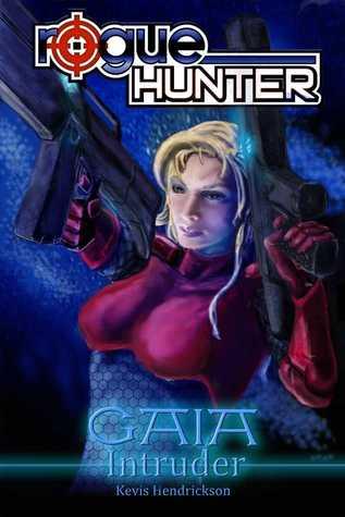 Intruder (Rogue Hunter: Gaia #2)