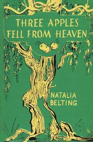 Three Apples Fell From Heaven: Unfamiliar Legends of the Trees