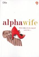 Alpha Wife by Ollie
