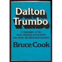 Dalton Trumbo by Bruce Cook