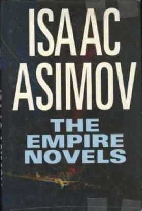 The Empire Novels by Isaac Asimov