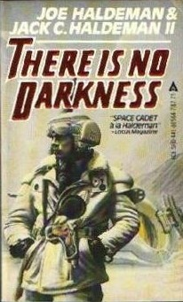 There Is No Darkness by Joe Haldeman