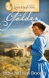 Love Finds You in Golden, New Mexico by Lena Nelson Dooley