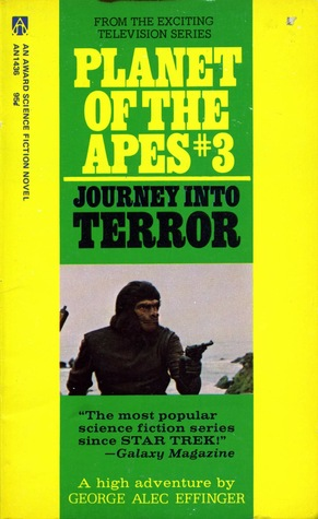 Journey Into Terror (Planet of the Apes: The TV Series, #3)