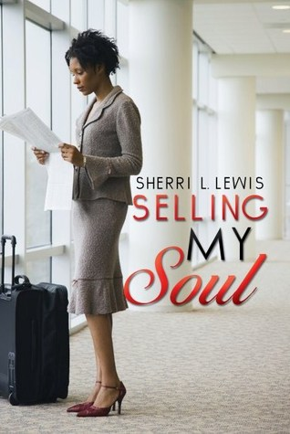 Selling My Soul by Sherri L. Lewis